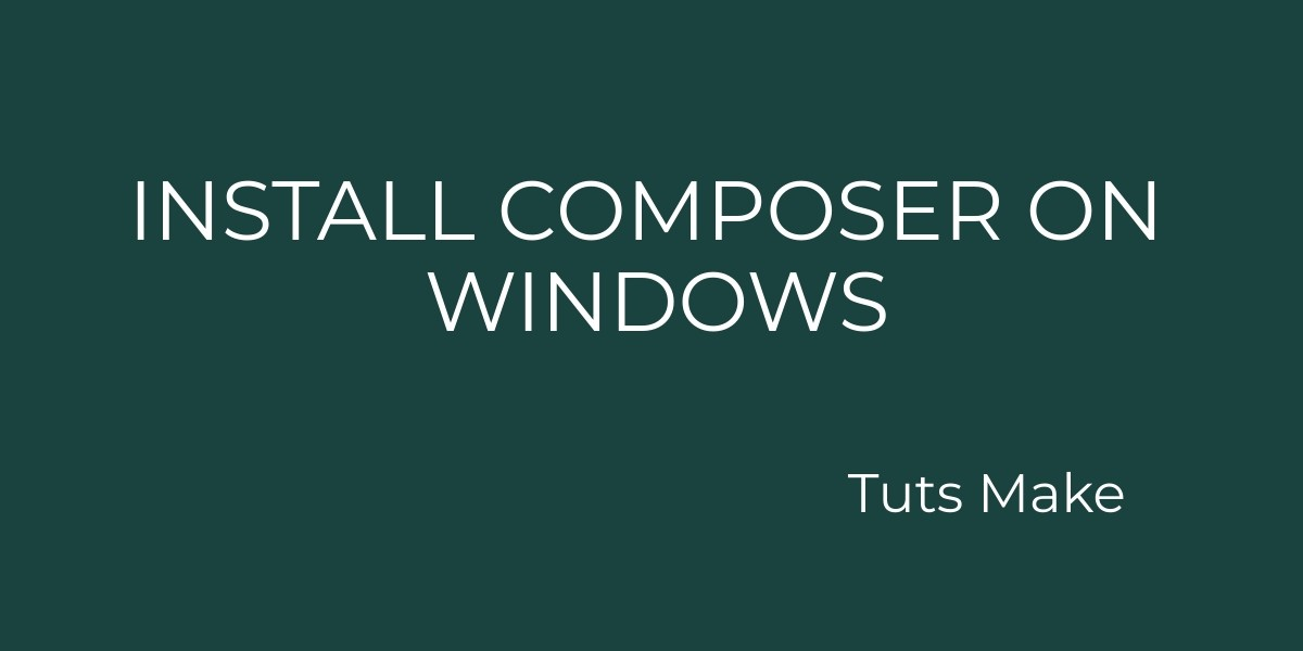 install Composor on windows