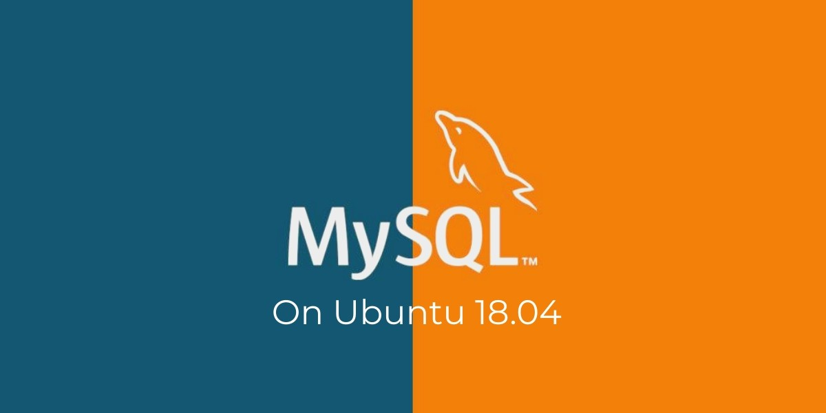 In Ubuntu 18.04 How to Install MySQL