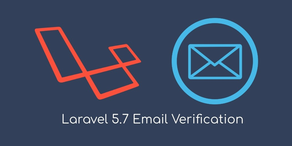 Easy Laravel 5.7 Email Verification