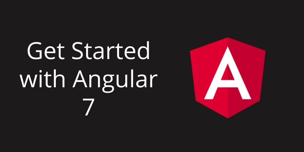 angular 7 tutorial installation