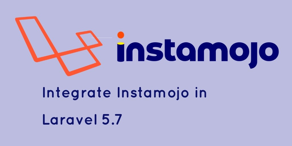 how to integrate instamojo in laravel