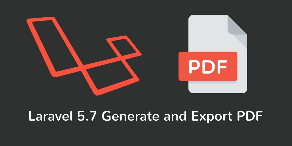 Laravel PDF - Create and Download Pdf In Laravel 5 7 - Tuts Make