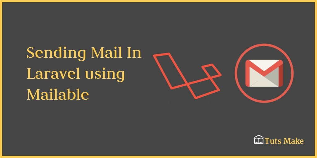 Email Send in Laravel Using Mailable Class