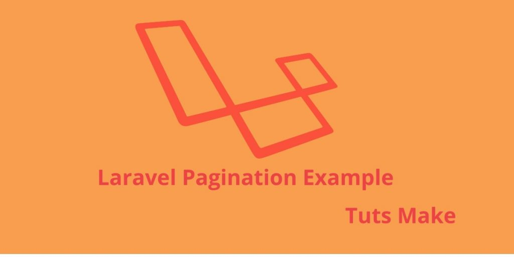 Laravel 5.7 PHP  Framework Pagination Example