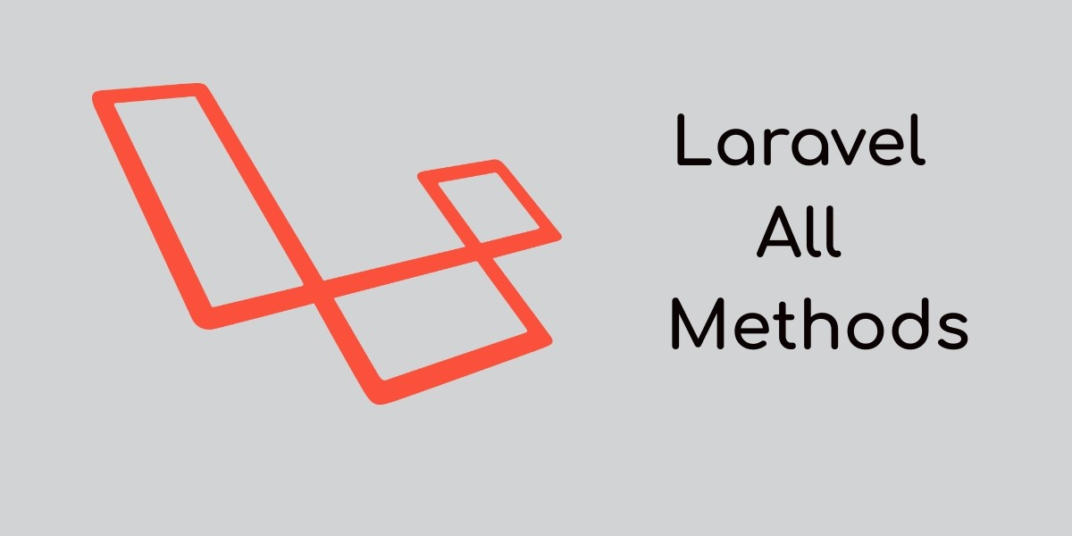 Laravel Collections and Methods