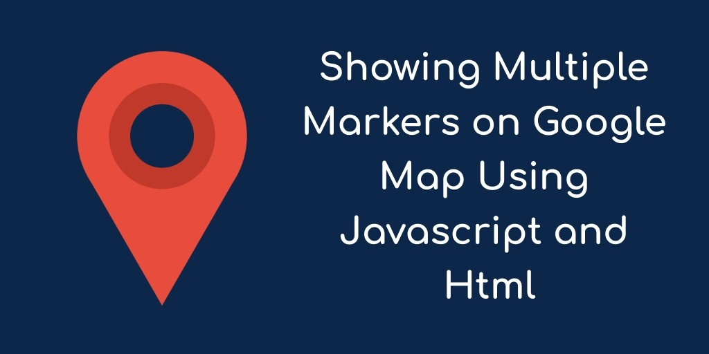 add multiple markers to google maps