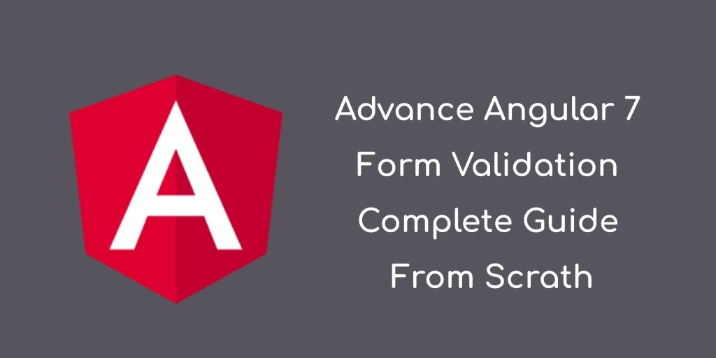 angular form validation - angular 7 validation