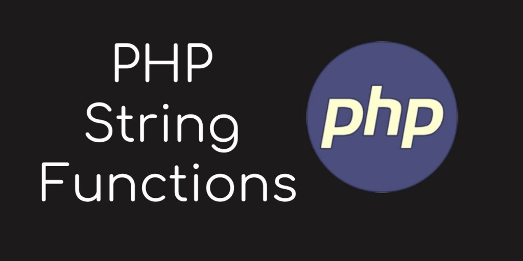 PHP 7 String Functions – Strrev, strlen, implode, trim
