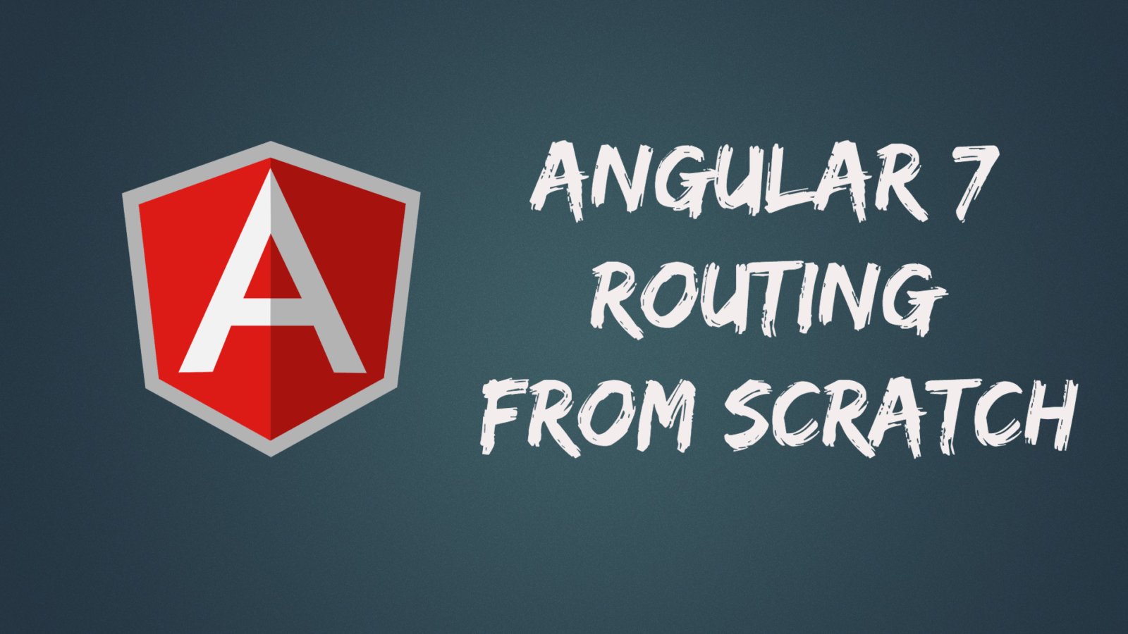 Angular 7 Tutorial for Routing With Example