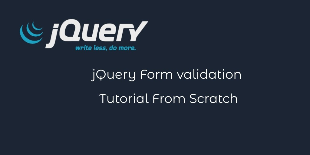 jQuery Form validation Tutorial From Scratch