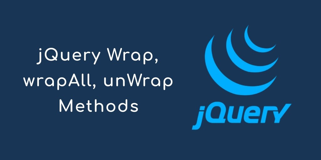 How to Wrap & Unwrap Multiple Html Elements in jQuery