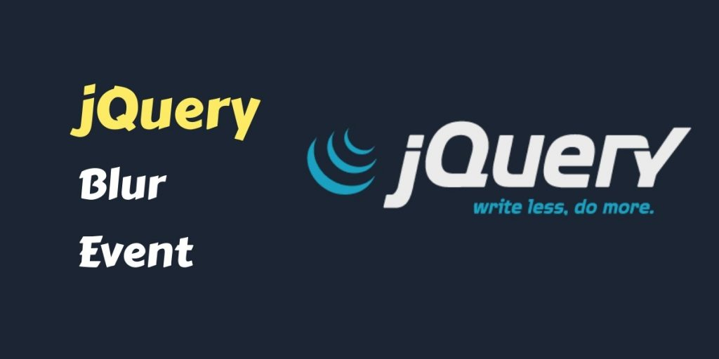 jQuery Blur Event Example