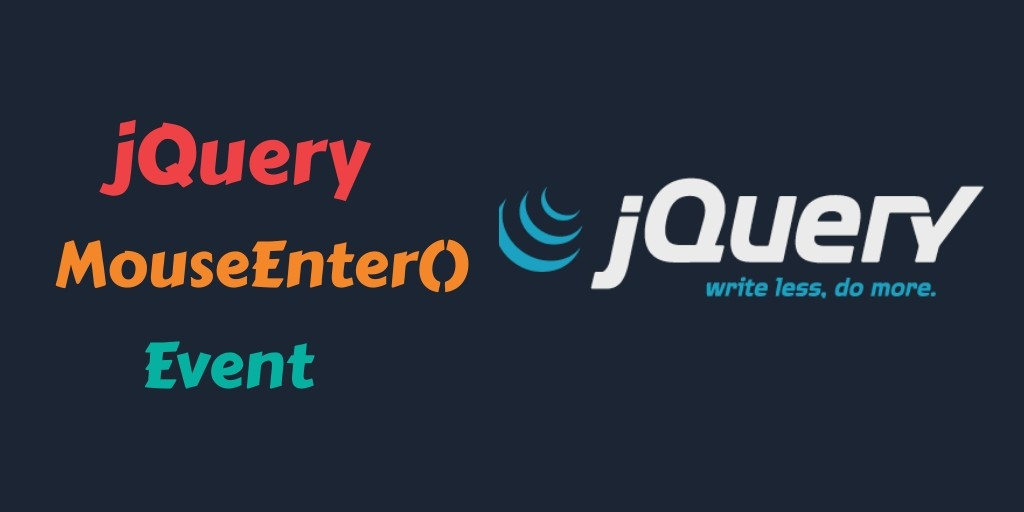 jQuery Event Mouseenter Example