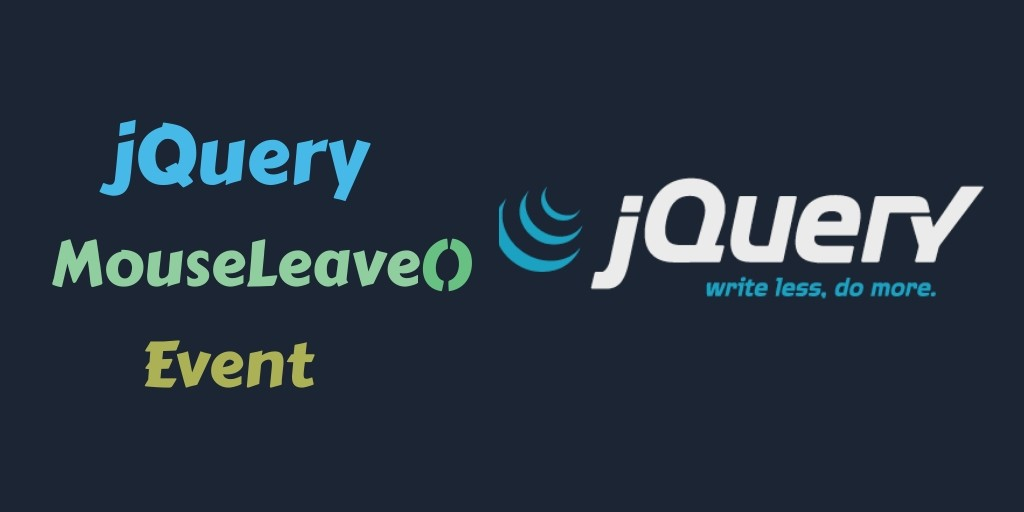 Event jQuery Mouseleave By Example