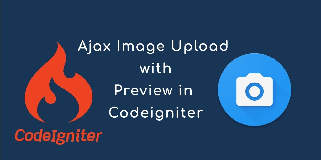 Ajax Image Upload with Preview in Codeigniter