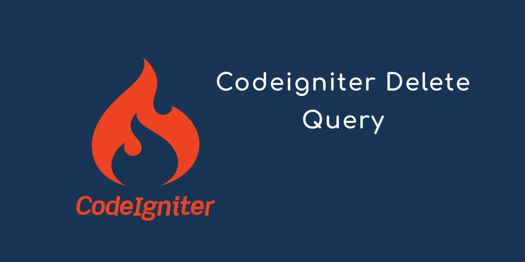 Delete Query in PHP Codeigniter Framework