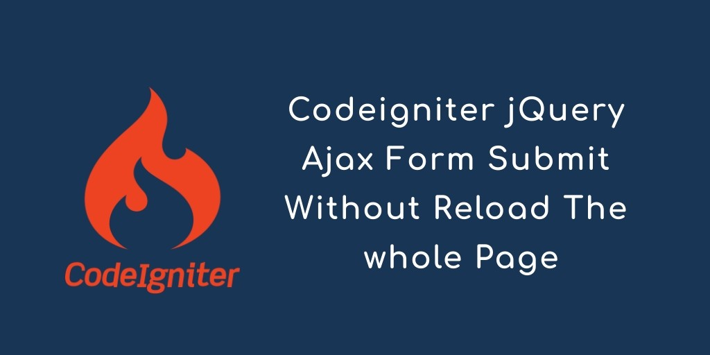 Codeigniter jQuery Ajax Form Submit