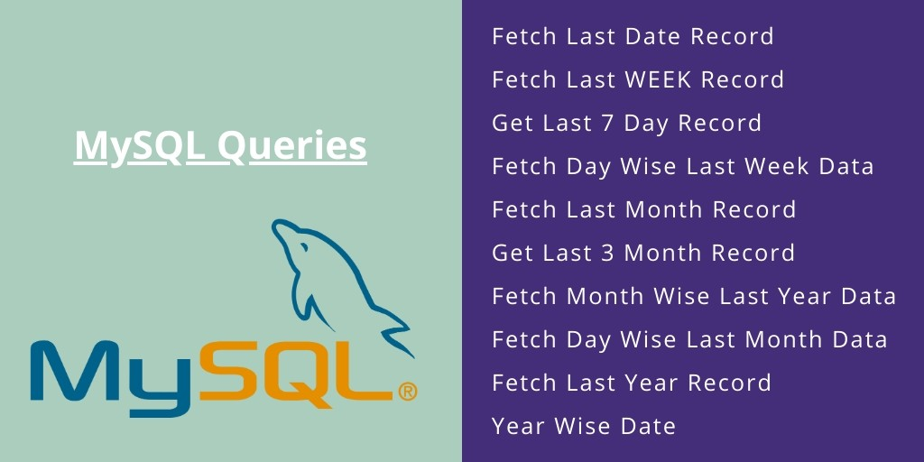 Query For Get Data Of Last Day, Week, Month, YEAR – Mysql