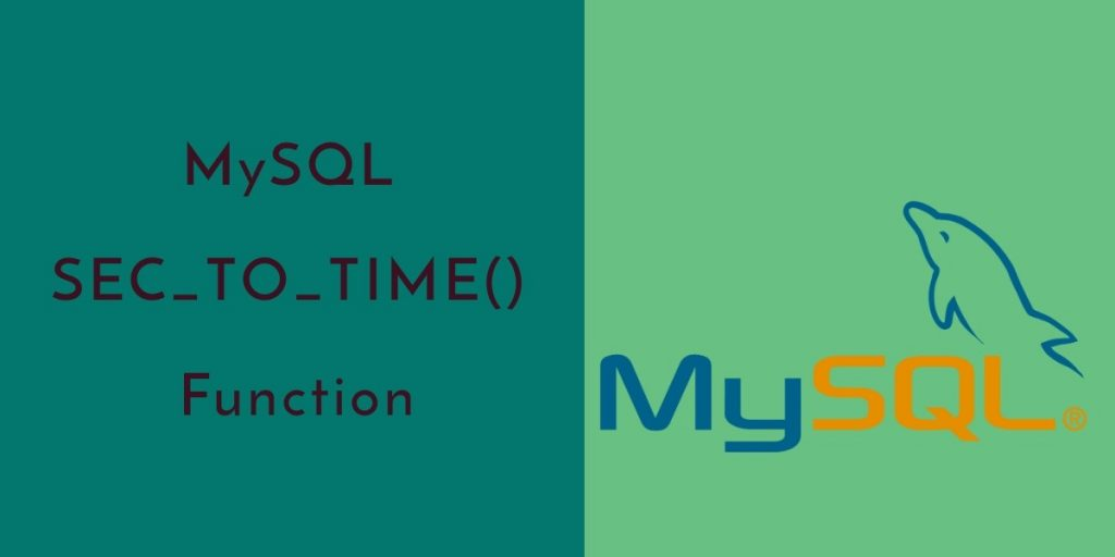 MySQL: SEC_TO_TIME Function with Examples