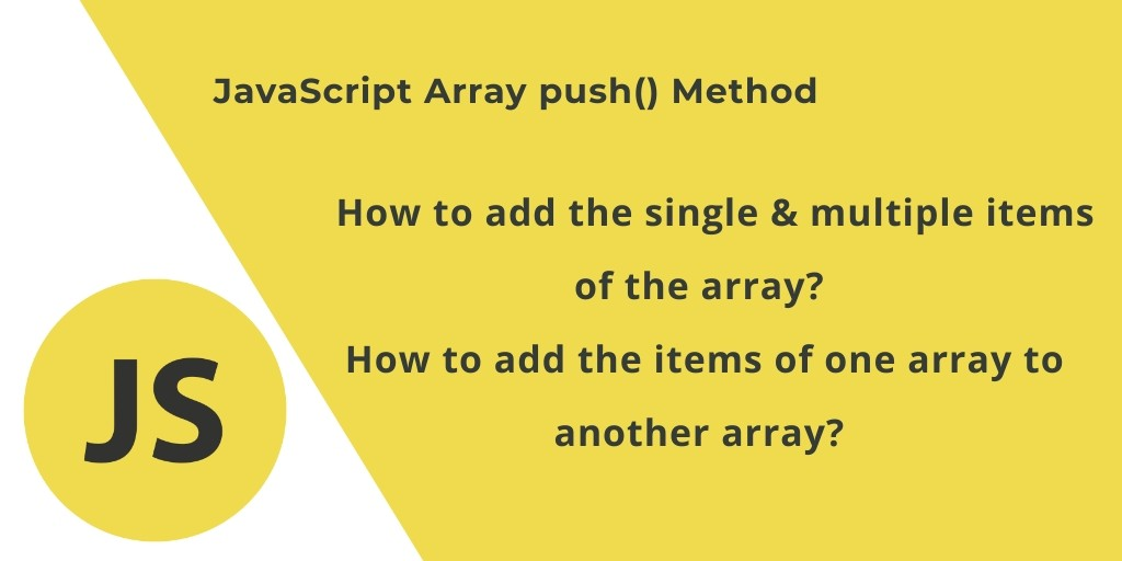 JavaScript Array push() Method by example