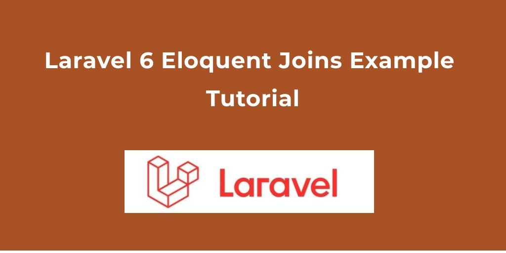 Laravel 6 Eloquent Joins Example Tutorial