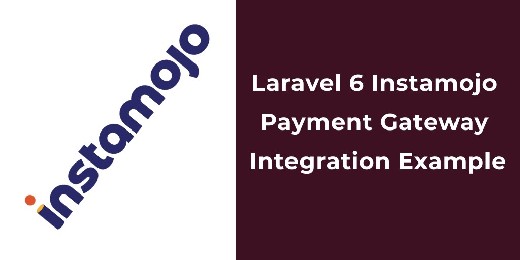 Laravel 6 Instamojo Payment Gateway Integration Example