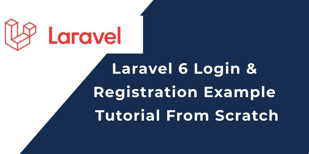 Laravel 7/6 New Login Registration Logout Example