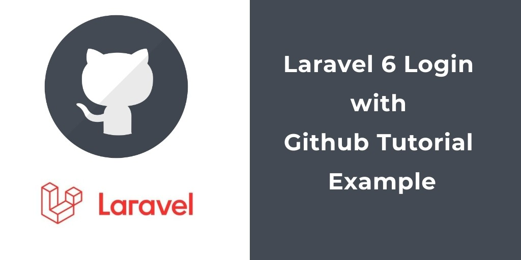 Laravel 6 Login with Github Tutorial Example