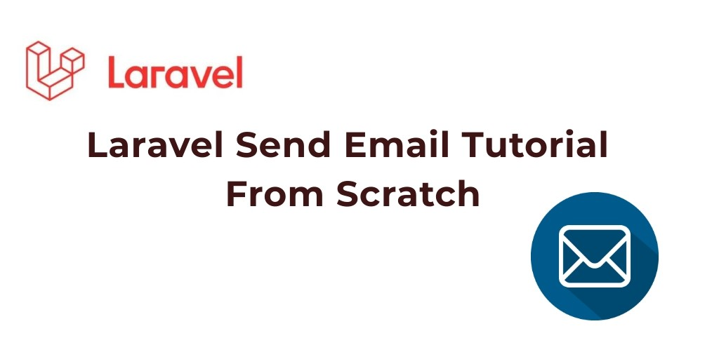 Laravel 7/6 Send Email Example