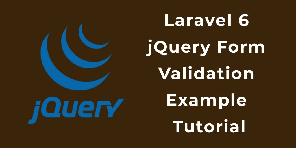 Laravel 7/6 jQuery Form Validation Example