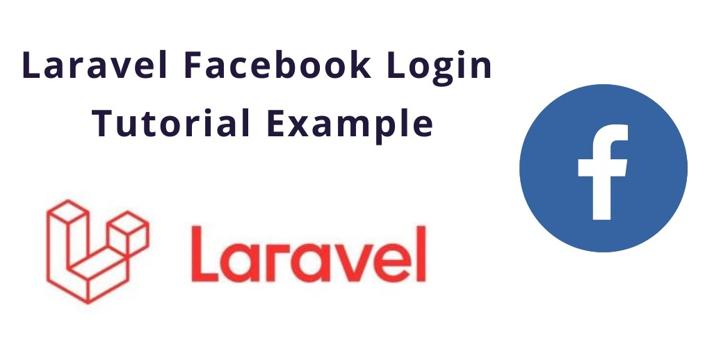 Login with Facebook In Laravel 7/6 Example