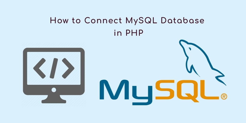 How to Connect Database in PHP