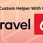 Laravel – Create Custom Helper With Example