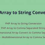 PHP Array to String Conversion – PHP Implode