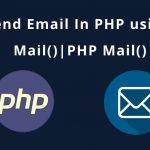 Send Email In PHP using Mail()|PHP Mail() Function