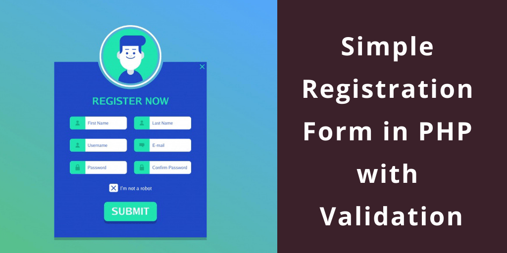 Simple Registration Form in PHP with Validation