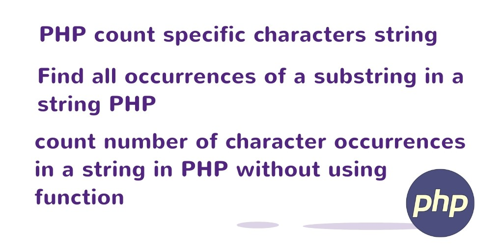 PHP Count Specific Characters in String