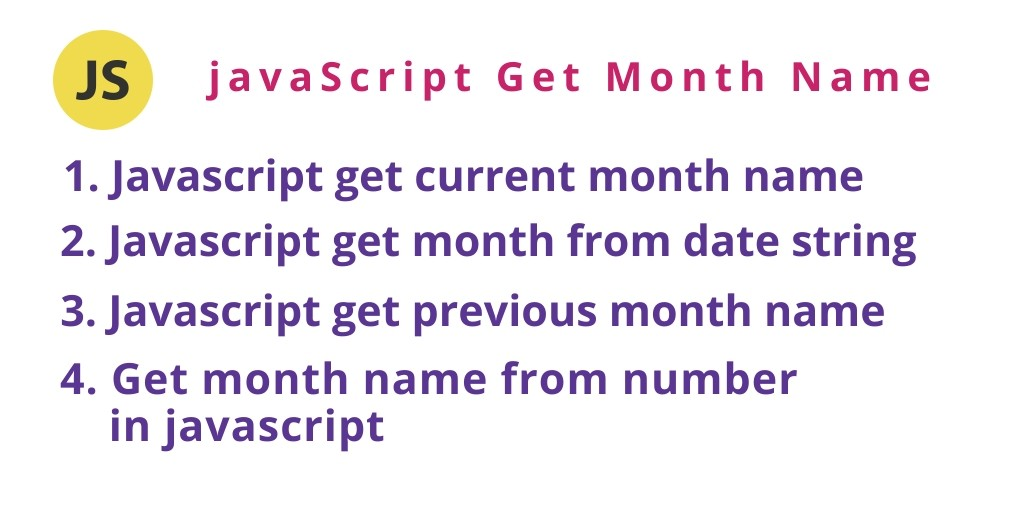 JavaScript Get Month Name With Various Examples