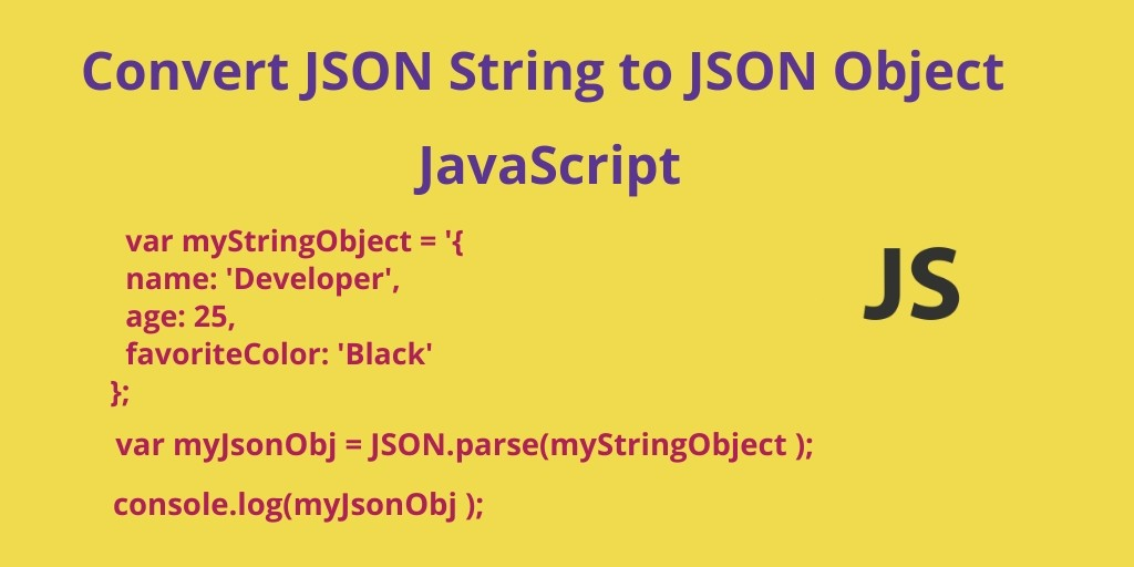 Convert JSON String to JSON Object JavaScript