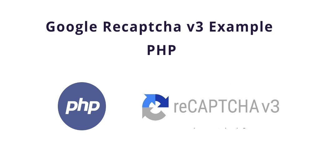 Google Recaptcha v3 Demo Example PHP