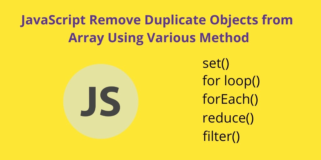 JavaScript: Remove Duplicate Objects From Array