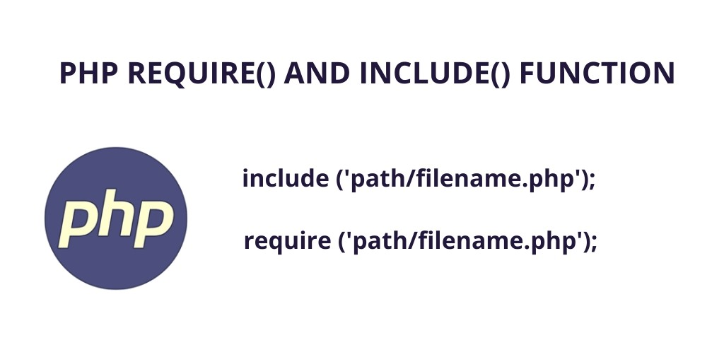 PHP Require and Include Function Example