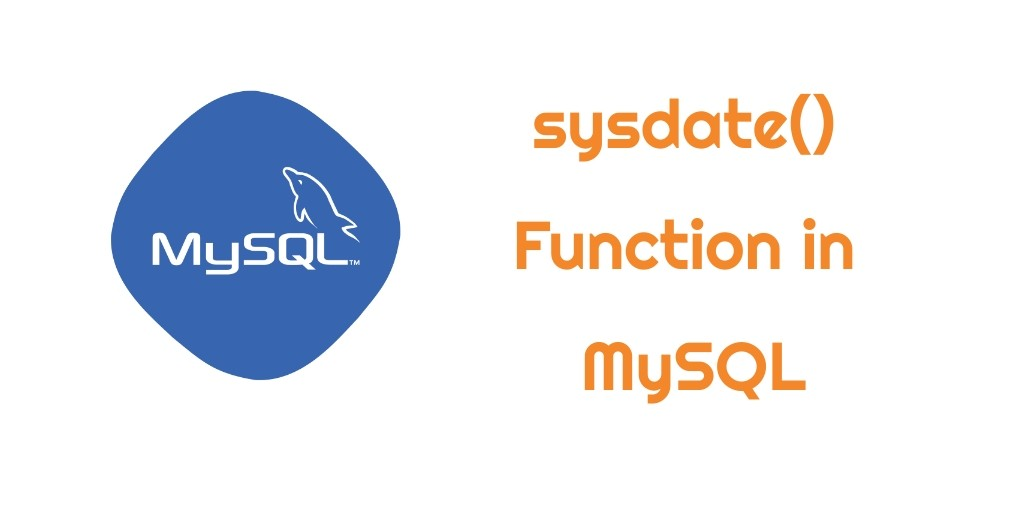 SYSDATE() Function in MySQL