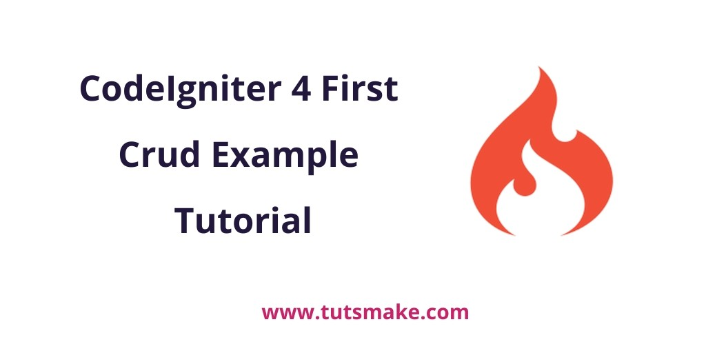 CodeIgniter 4 First Crud Example Tutorial