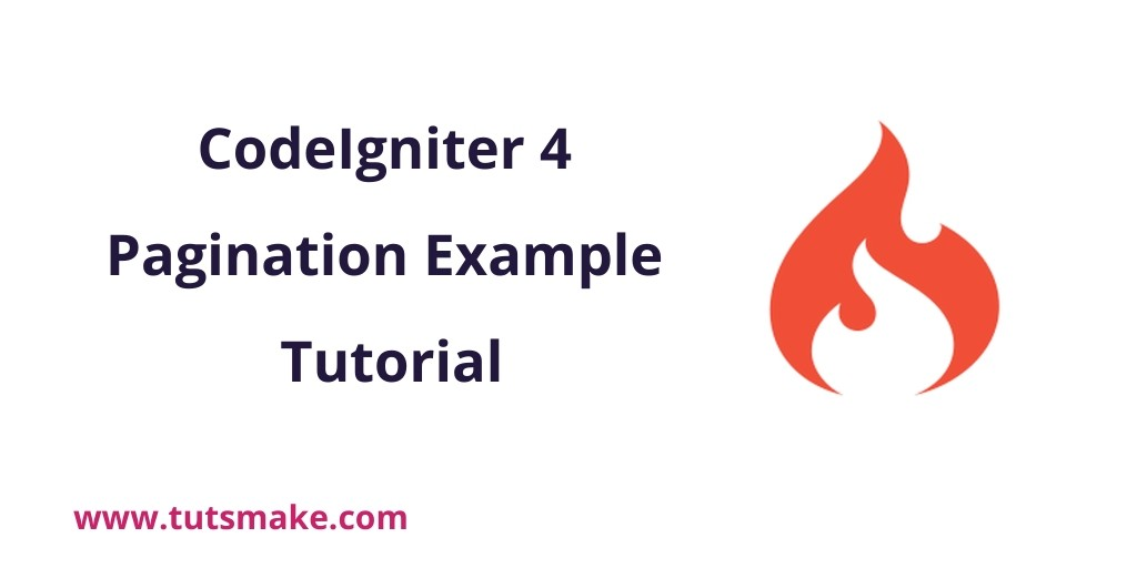CodeIgniter 4 Pagination Example Tutorial