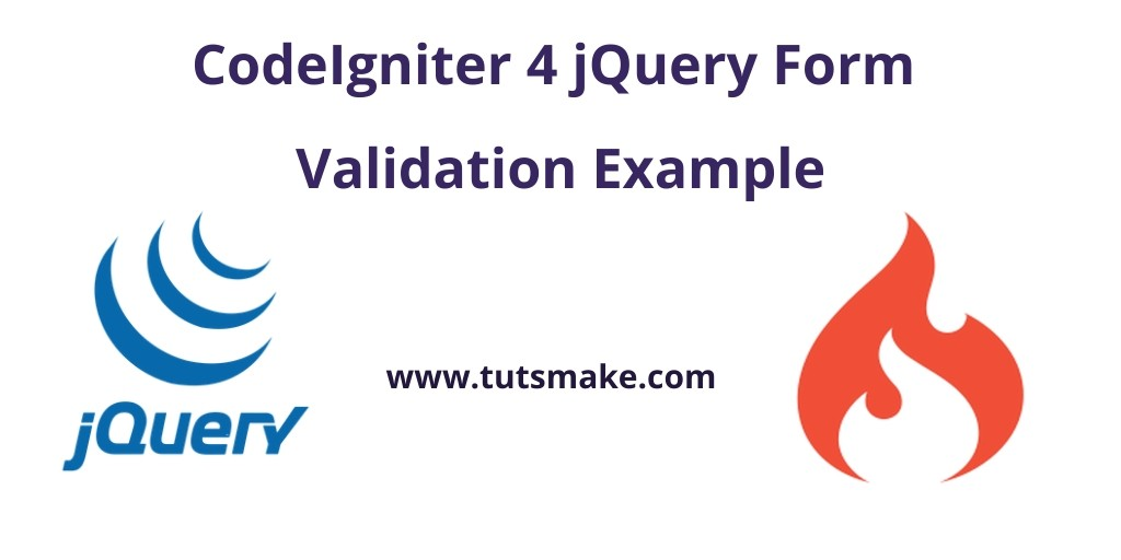 CodeIgniter 4 jQuery Form Validation Example