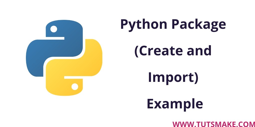 Python 3.9 Package (Create and Import) Example