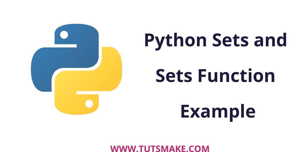 Python 3.9 Sets and Sets Function Example
