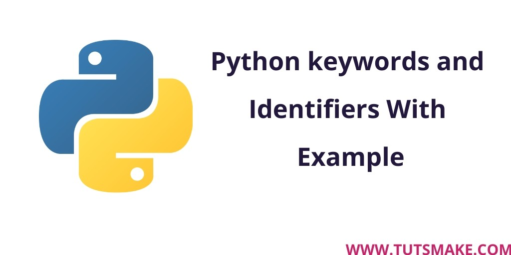 Python 3.8 keywords and Identifiers Example