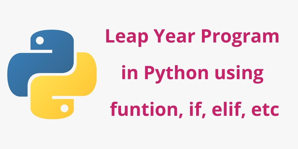 Leap Year Program in Python